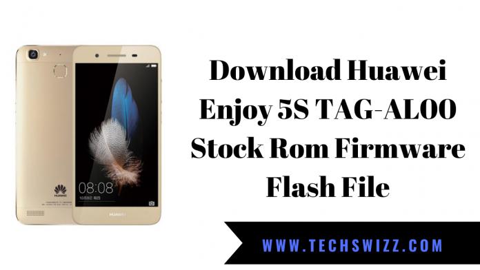 Download Huawei Enjoy 5S TAG-AL00 Stock Rom Firmware Flash File