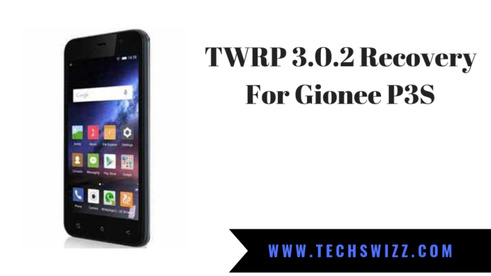 TWRP 3.0.2 Recovery For Gionee P3S