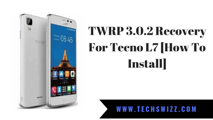 TWRP 3.0.2 Recovery For Tecno L7 [How To Install]