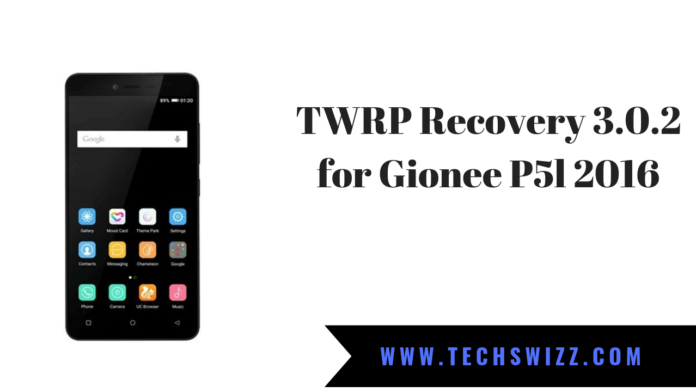 TWRP Recovery 3.0.2 for Gionee P5l 2016