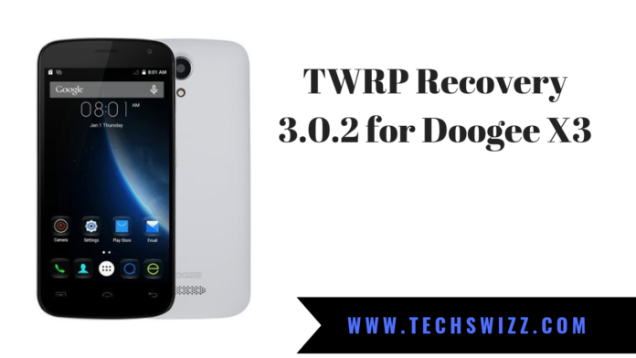 TWRP Recovery 3.0.2 for Doogee X3