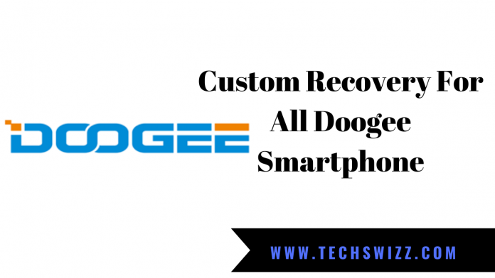 Custom Recovery For All Doogee Smartphone