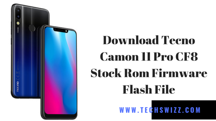 Download Tecno Camon 11 Pro CF8 Stock Rom Firmware Flash File