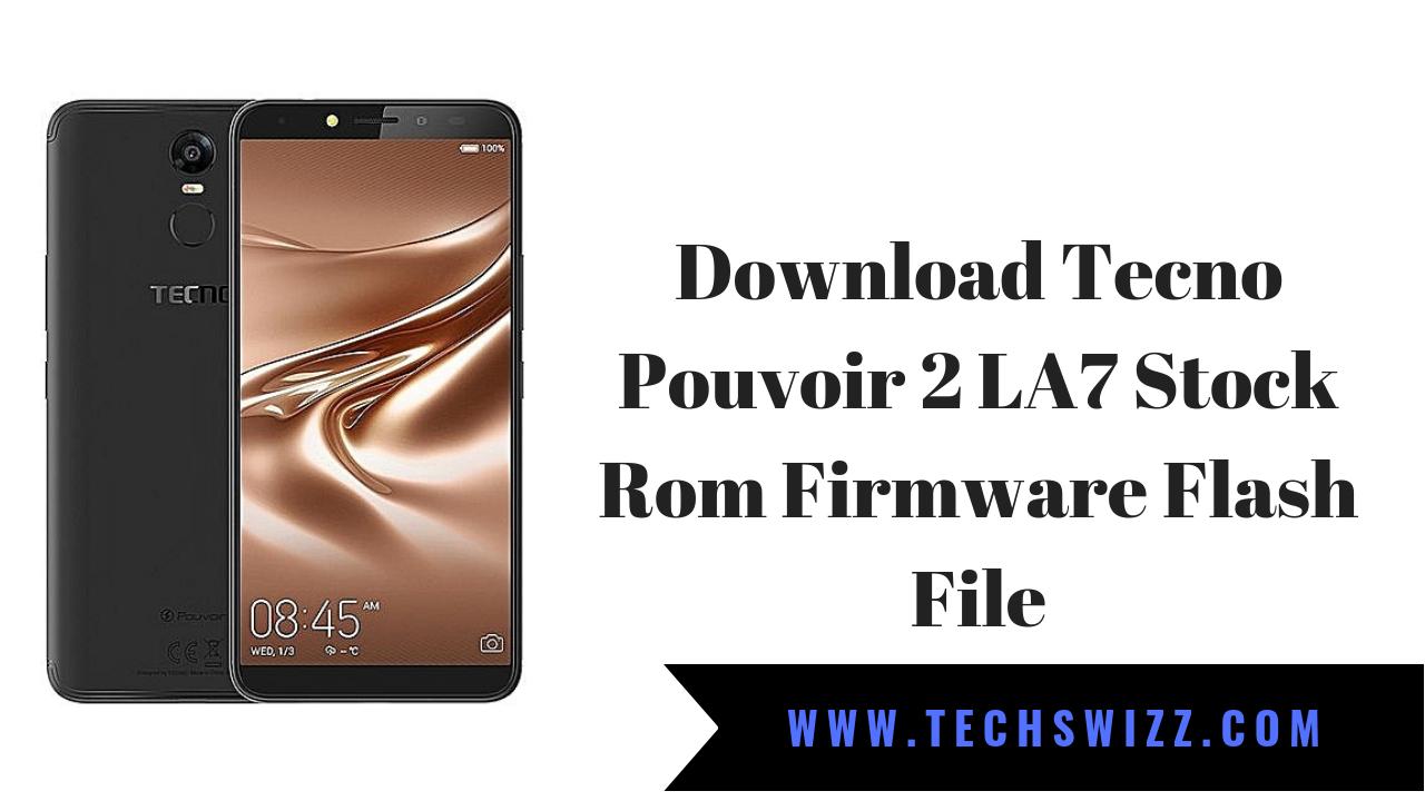 Download Tecno Pouvoir 2 LA7 Stock Rom Firmware Flash File ~ Techswizz