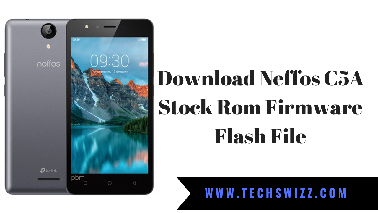 Download Neffos C5A Stock Rom Firmware Flash File ~ Techswizz