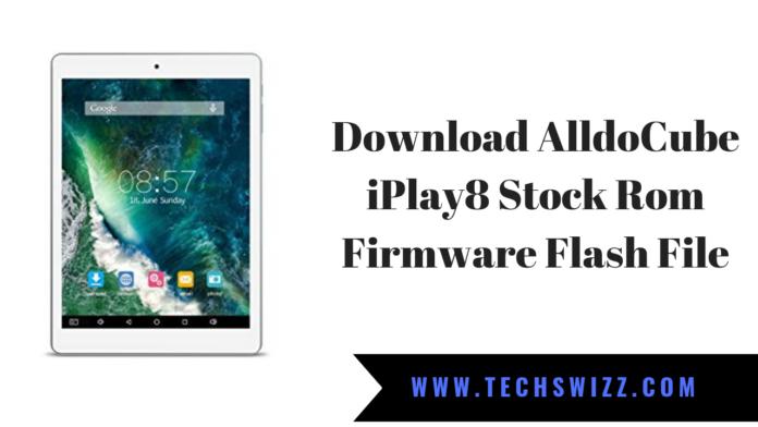 Download AlldoCube iPlay8 Stock Rom Firmware Flash File