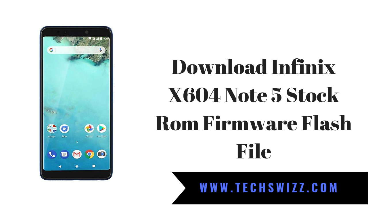 Download Infinix X604 Note 5 Stock Rom Firmware Flash File