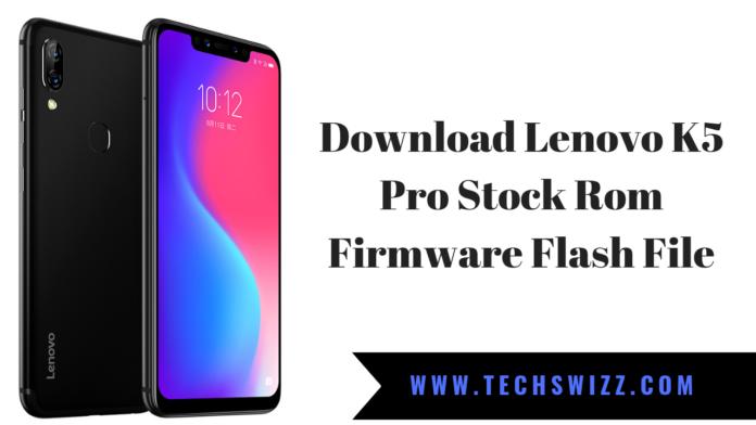 Download Lenovo K5 Pro Stock Rom Firmware Flash File