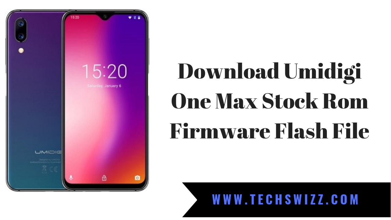 Download Umidigi One Max Stock Rom Firmware Flash File