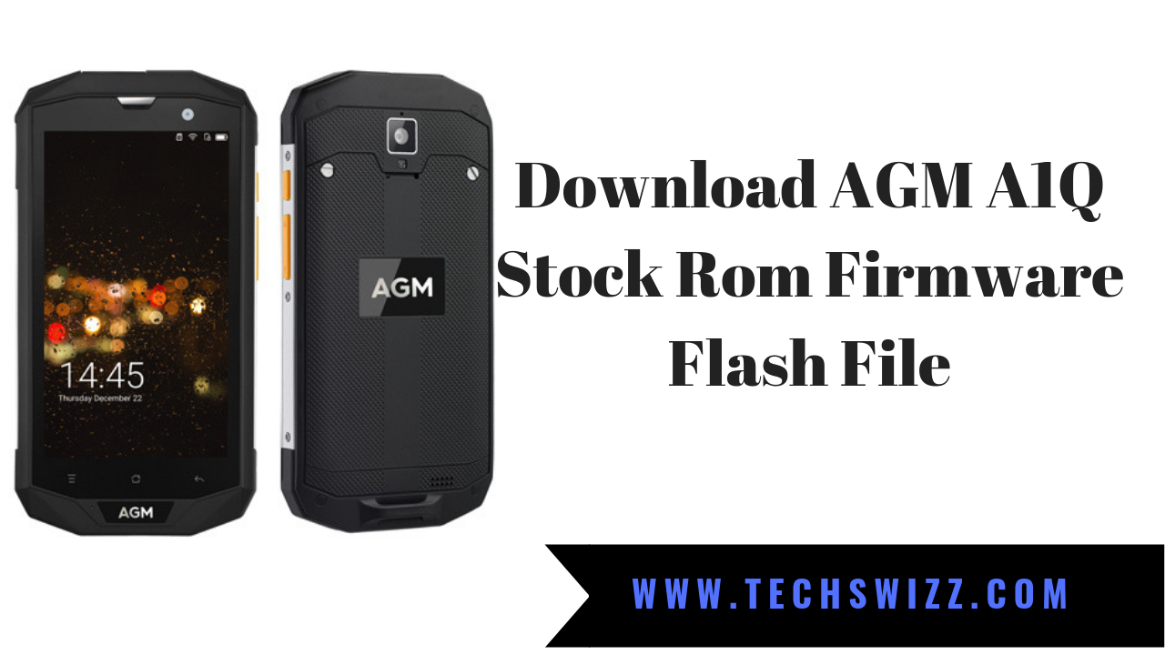 Download AGM A8 Stock Rom Firmware Flash File ~ Techswizz
