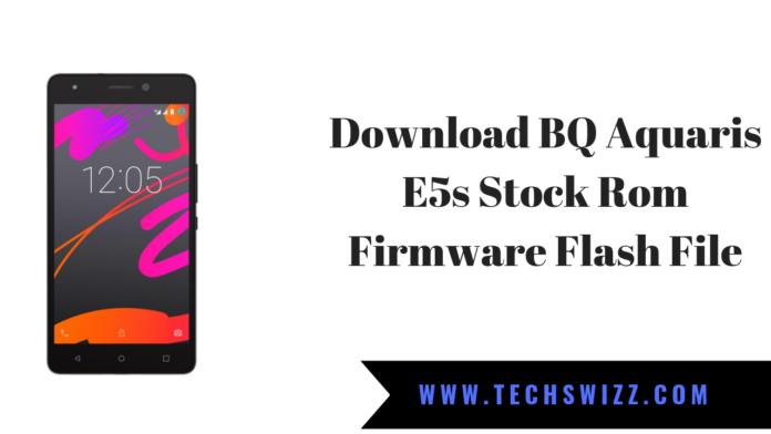 Download BQ Aquaris E5s Stock Rom Firmware Flash File