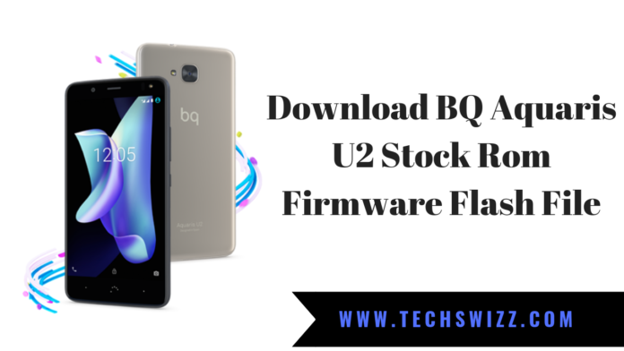 Download BQ Aquaris U2 Stock Rom Firmware Flash File