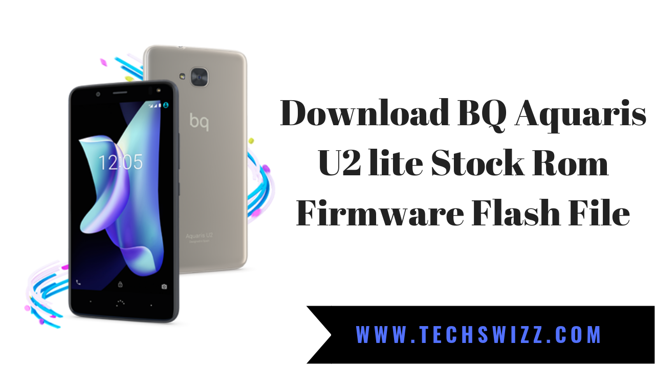 Download BQ Aquaris U2 lite Stock Rom Firmware Flash File