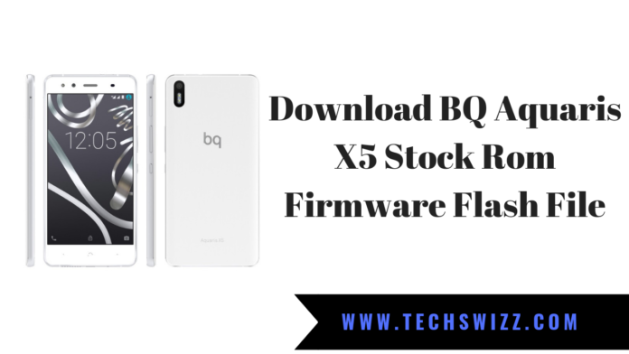 Download BQ Aquaris X5 Stock Rom Firmware Flash File