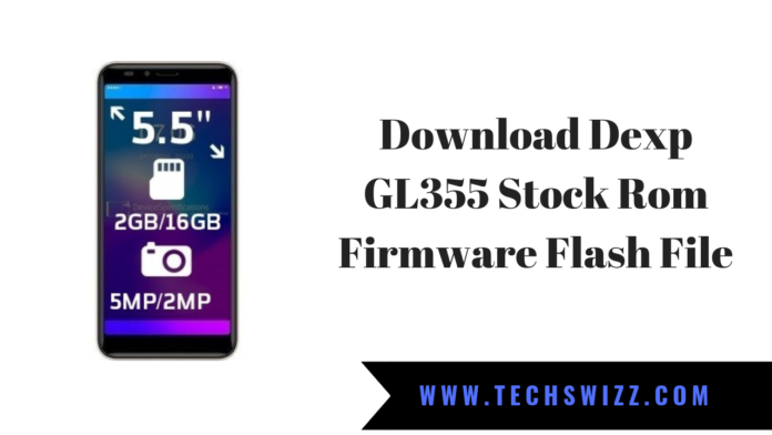Download Dexp GL355 Stock Rom Firmware Flash File