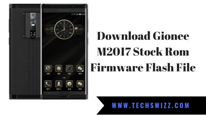 Download Gionee M2017 Stock Rom Firmware Flash File