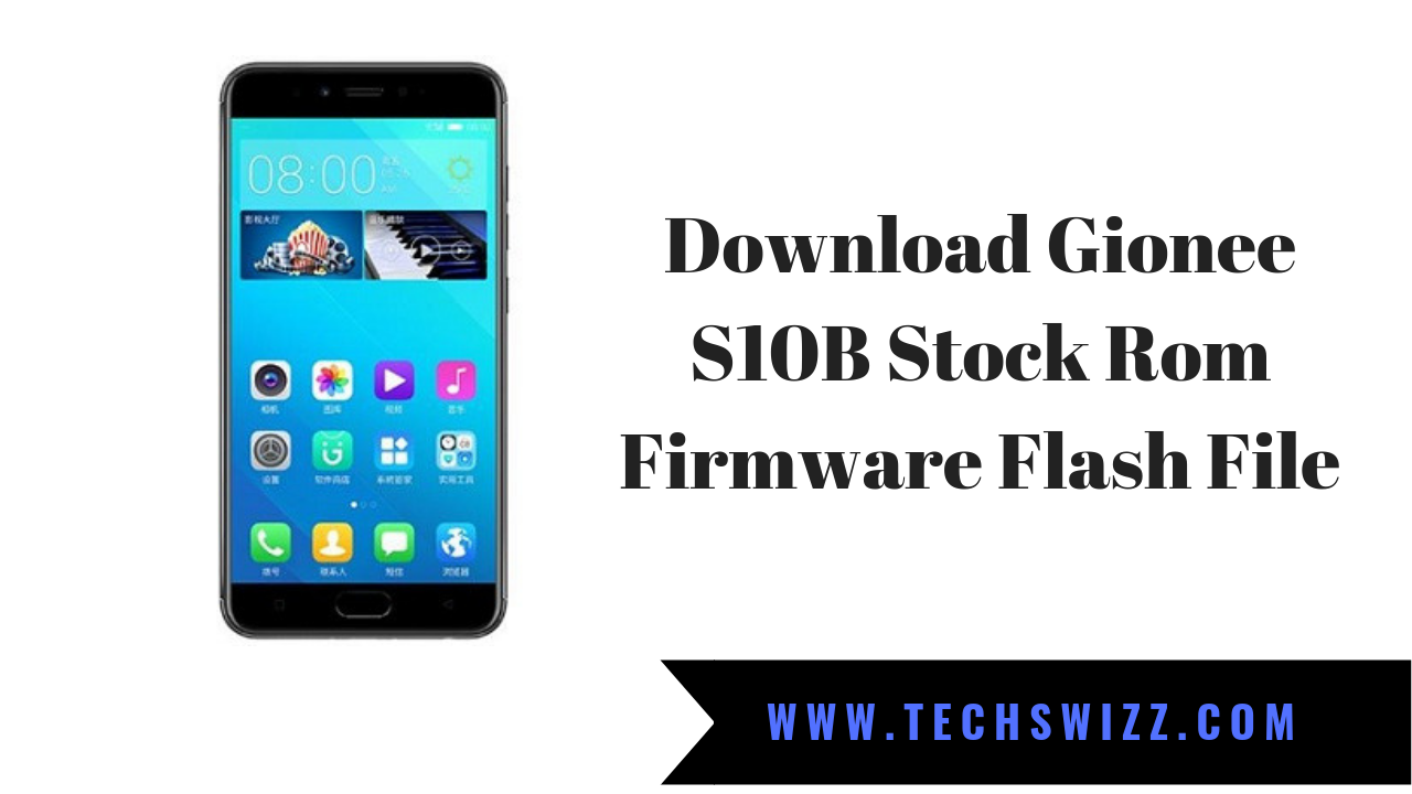 Download Gionee S10B Stock Rom Firmware Flash File ~ Techswizz