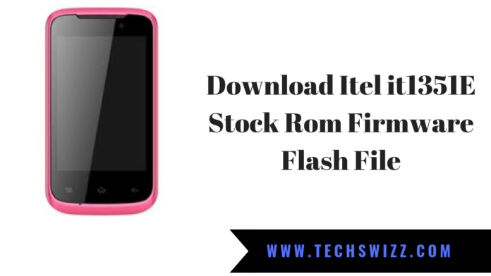 Download Itel it1351E Stock Rom Firmware Flash File