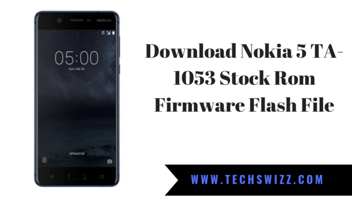 Download Nokia 5 TA-1053 Stock Rom Firmware Flash File