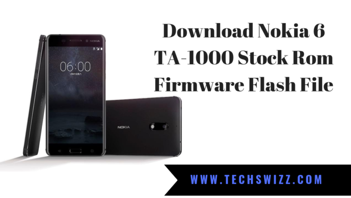 Download Nokia 6 TA-1000 Stock Rom Firmware Flash File