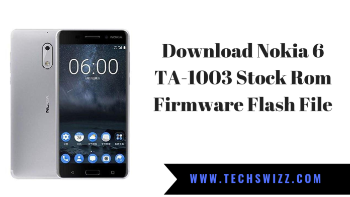 Download Nokia 6 TA-1003 Stock Rom Firmware Flash File