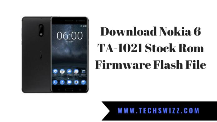 Download Nokia 6 TA-1021 Stock Rom Firmware Flash File