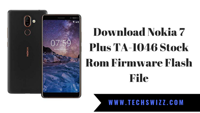 Download Nokia 7 Plus TA-1046 Stock Rom Firmware Flash File