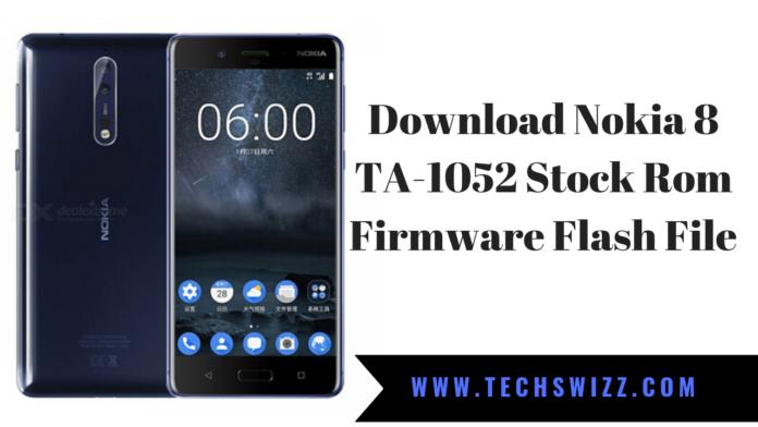 Download Nokia 8 TA-1052 Stock Rom Firmware Flash File