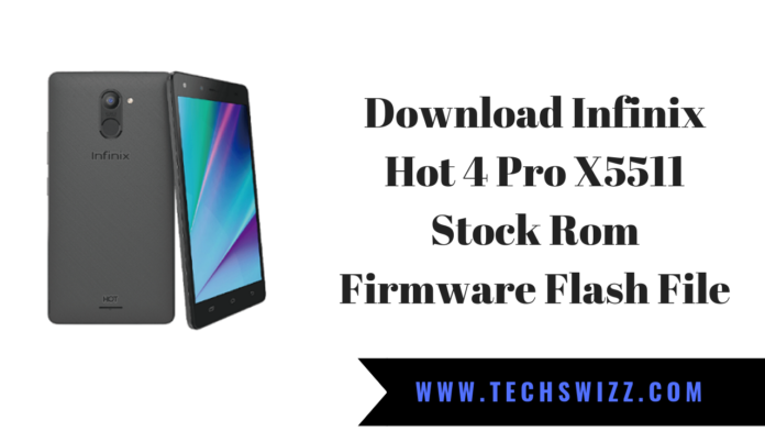 Download Infinix Hot 4 Pro X5511 Stock Rom Firmware Flash File