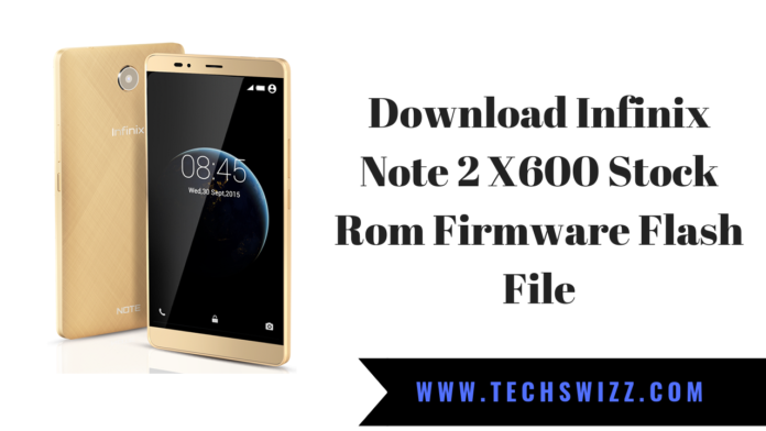 Download Infinix Note 2 X600 Stock Rom Firmware Flash File