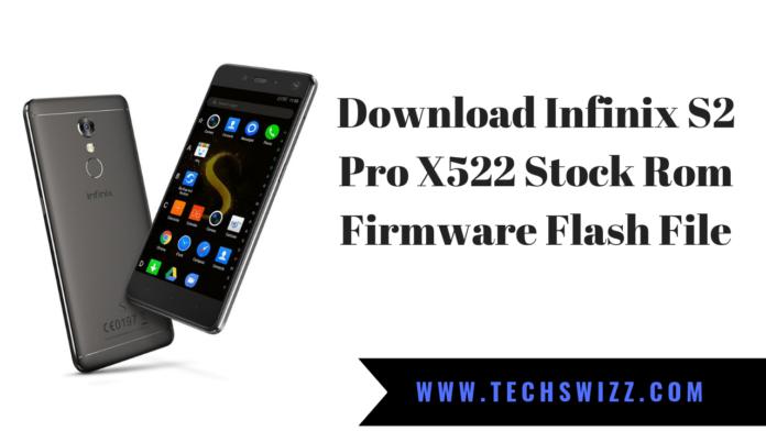 Download Infinix S2 Pro X522 Stock Rom Firmware Flash File
