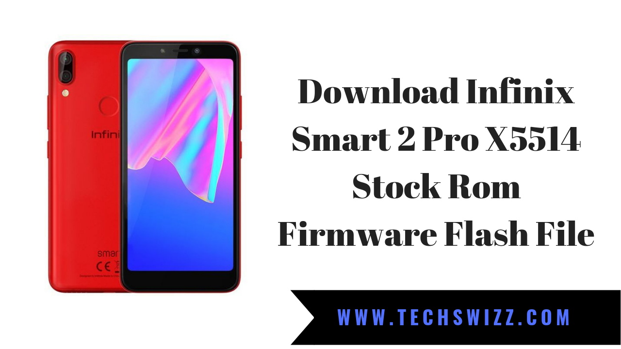 Download Infinix Smart 2 Pro X5514 Stock Rom Firmware Flash File