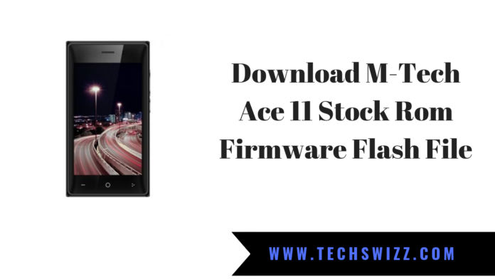 Download M-Tech Ace 11 Stock Rom Firmware Flash File.png