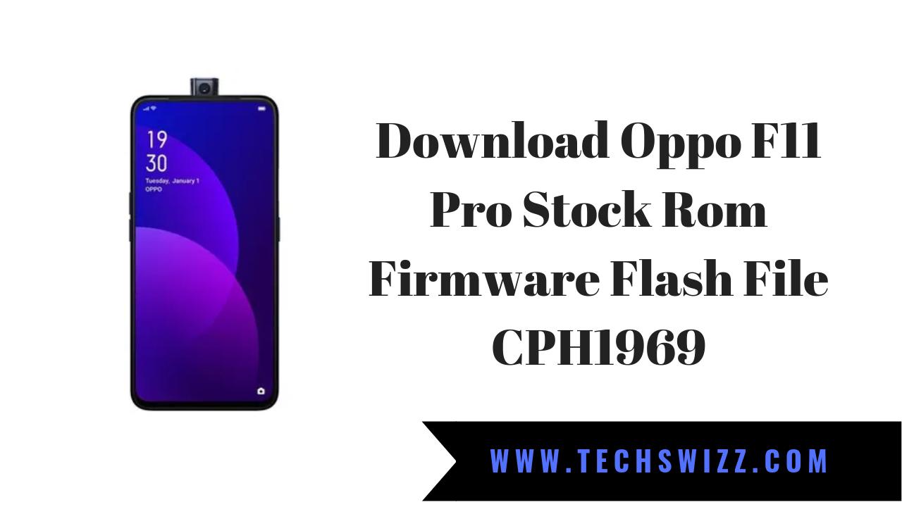 Download Oppo F11 Pro Stock Rom Firmware Flash File CPH1969