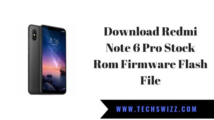 Download Redmi Note 6 Pro Stock Rom Firmware Flash File
