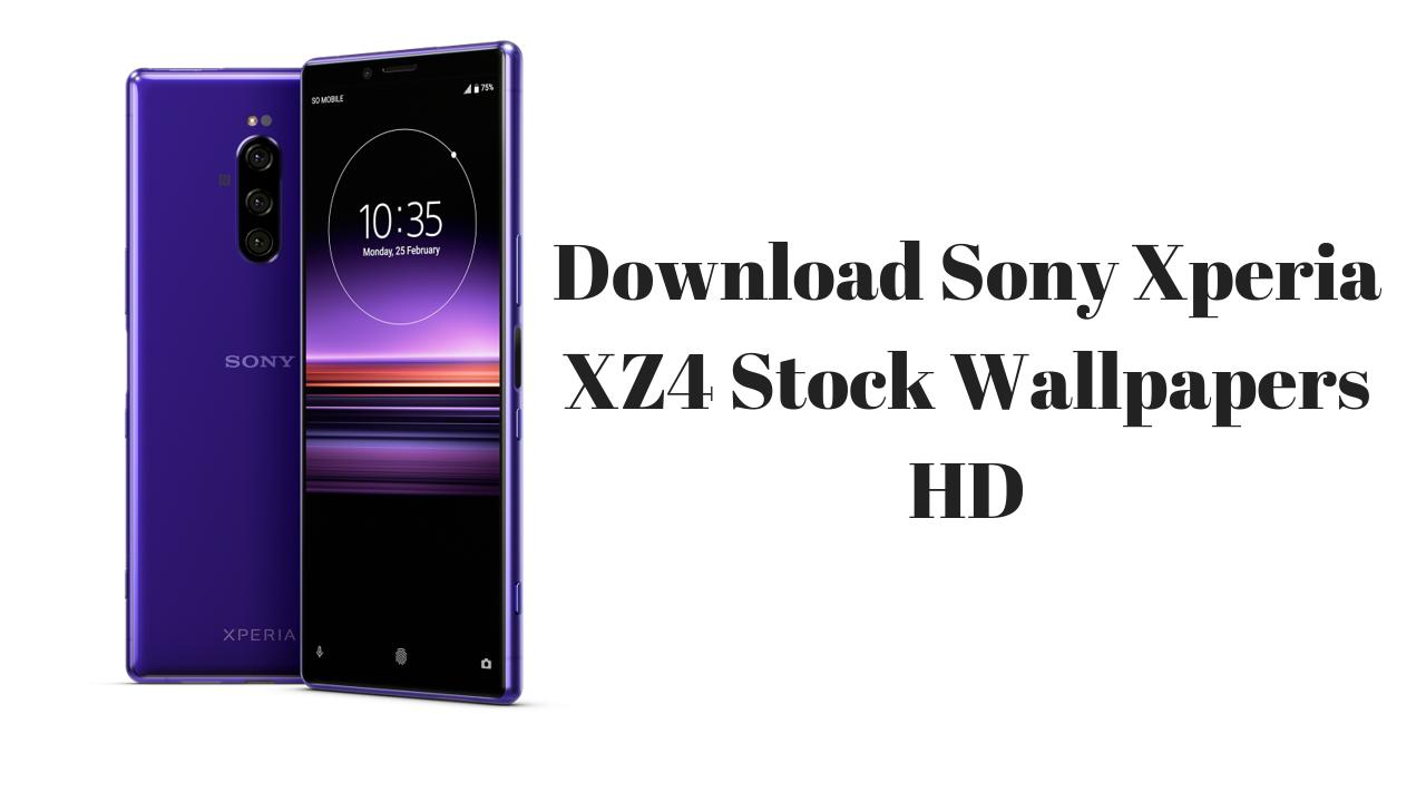 Download Sony Xperia Xz4 Stock Wallpapers Hd Techswizz