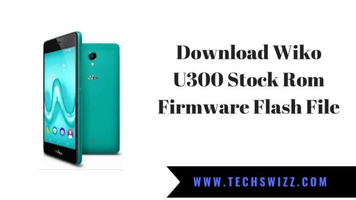Download Wiko U300 Stock Rom Firmware Flash File
