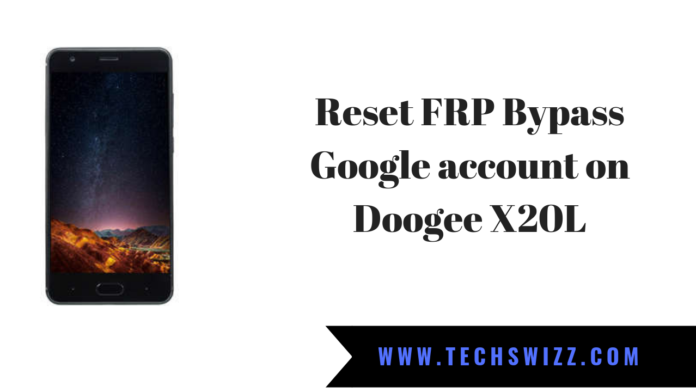 How to Reset FRP Bypass Google account on Doogee X20L