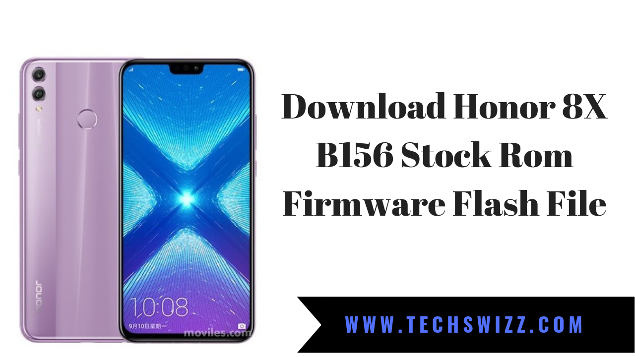 Download Honor 8X B156 Stock Rom Firmware Flash File ~ Techswizz