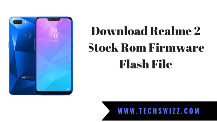 Download Realme 2 Stock Rom Firmware Flash File
