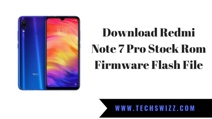 Download Redmi Note 7 Pro Stock Rom Firmware Flash File