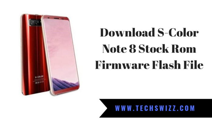 Download S-Color Note 8 Stock Rom Firmware Flash File