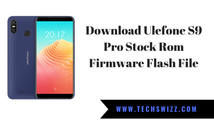 Download Ulefone S9 Pro Stock Rom Firmware Flash File