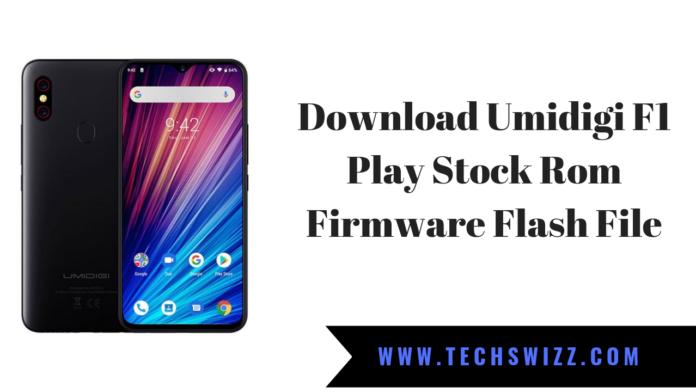 Download Umidigi F1 Play Stock Rom Firmware Flash File