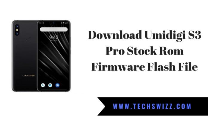 Download Umidigi S3 Pro Stock Rom Firmware Flash File