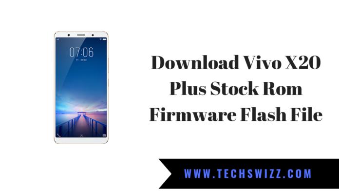 Download Vivo X20 Plus Stock Rom Firmware Flash File