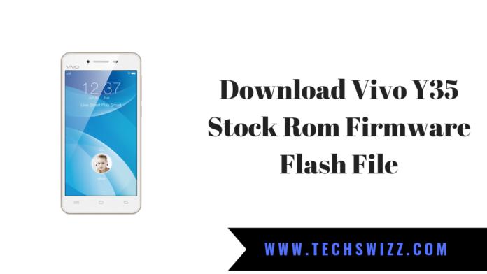 Download Vivo Y35 Stock Rom Firmware Flash File