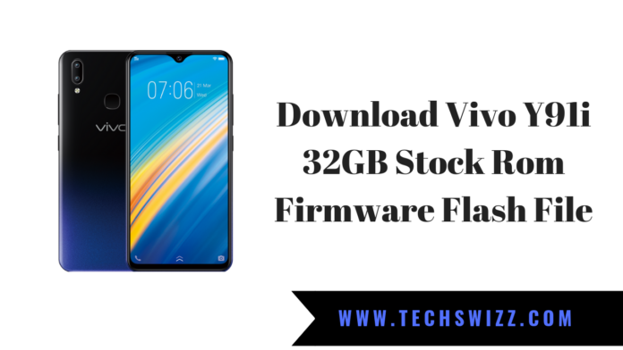 Download Vivo Y91i 32GB Stock Rom Firmware Flash File