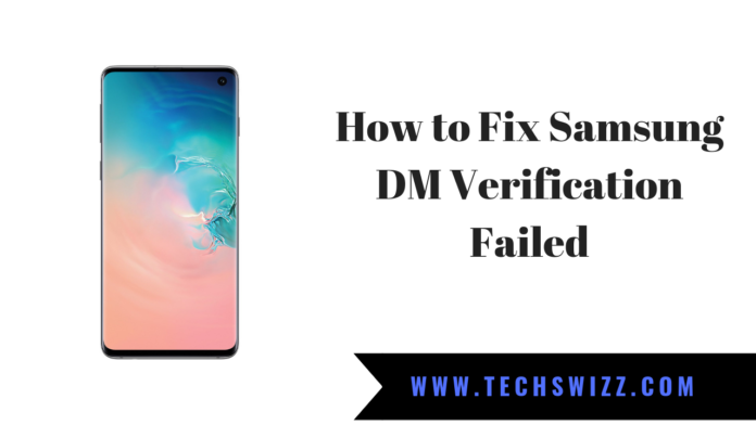 How to Fix Samsung DM Verification Failed