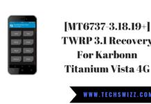 [MT6737-3.18.19+] TWRP 3.1 Recovery For Karbonn Titanium Vista 4G